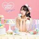 【マキシシングル】小倉唯/11thシングル I・LOVE・YOU!! 期間限定盤の画像