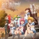 【主題歌】TV サークレット・プリンセス ED「Circle-Lets Friends!」/橋本みゆき・佐咲紗花・美郷あき・CooRie・yozuca・Minamiの画像
