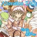 【主題歌】TV ささみさん@がんばらない OP「Alteration」/ZAQ 通常盤の画像