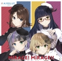 【キャラクターソング】アプリゲーム CUE! Team Single 04 「MiRAGE! MiRAGE!!」/AiRBLUE Moonの画像