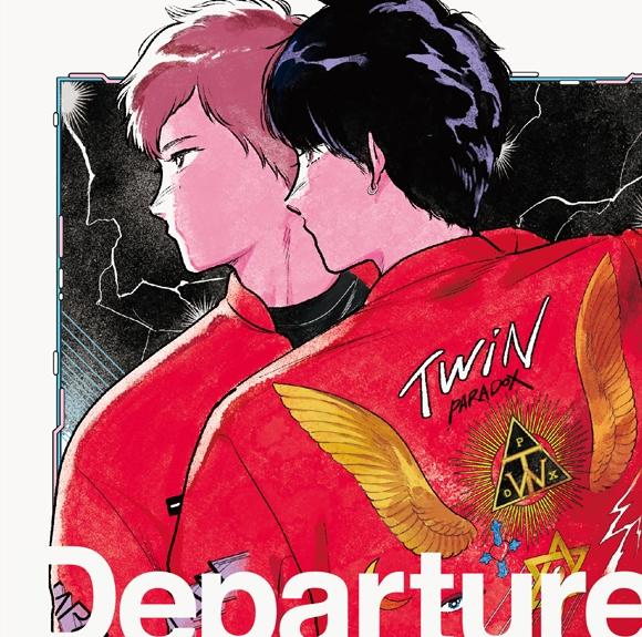 【マキシシングル】TWiN PARADOX/Departure