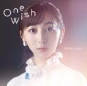【主題歌】TV キングスレイド 意志を継ぐものたち ED「One Wish」/飯田里穂 初回限定盤の画像