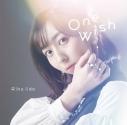 【主題歌】TV キングスレイド 意志を継ぐものたち ED「One Wish」/飯田里穂 通常盤の画像