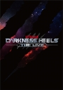 【DVD】舞台 DARKNESS HEELS ~THE LIVE~の画像