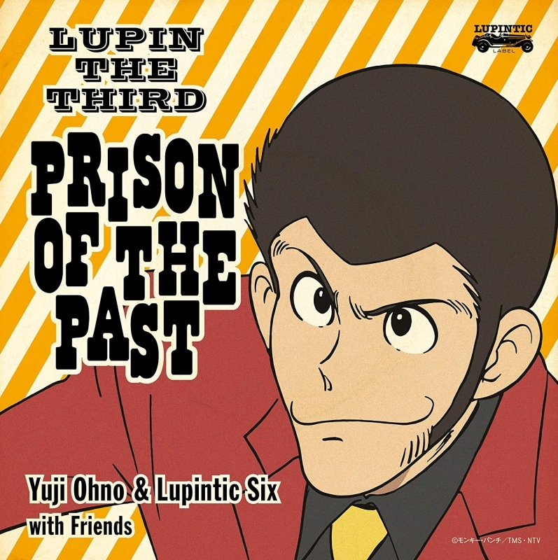 【サウンドトラック】Yuji Ohno & Lupintic Six/LUPIN THE THIRD ~PRISON OF THE PAST~