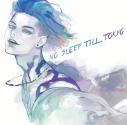 【主題歌】TV ID:INVADED ED「Other Side」収録アルバム NO SLEEP TILL TOKYO/MIYAVI 通常盤の画像