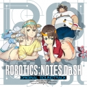 【サウンドトラック】ゲーム ROBOTICS;NOTES DaSH オリジナル・サウンドトラックの画像