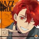 【キャラクターソング】VAZZROCK bi-colorシリーズ2ndシーズン9 大山直助-citrine×morganite-の画像