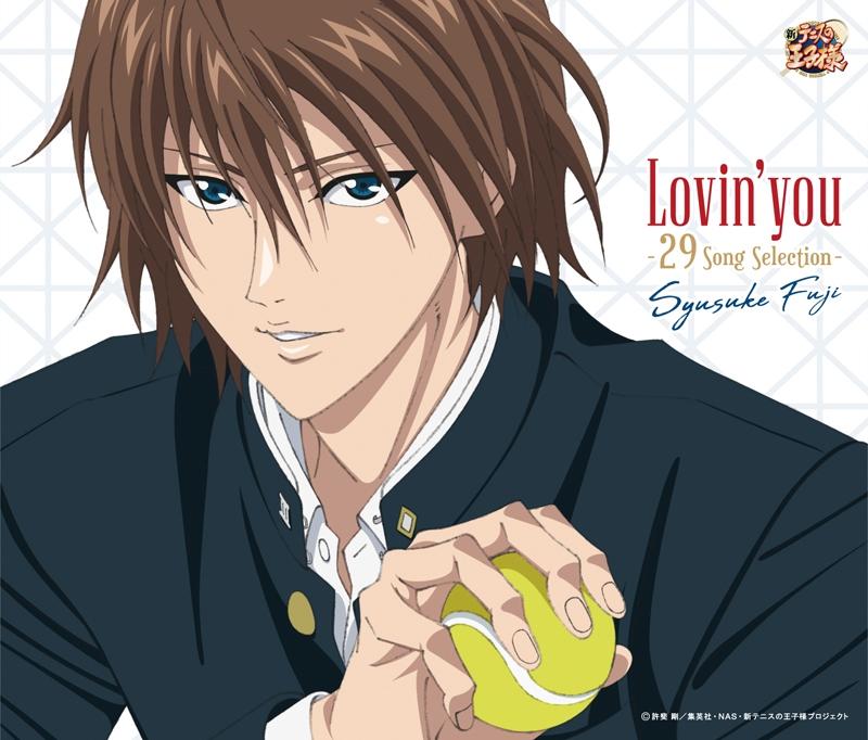 【キャラクターソング】新テニスの王子様 不二周助 Lovin'you-29 Song Selection-