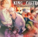 【ドラマCD】B-PROJECT KING of CASTE~Bird in the Cage~ 鳳凰学園高校ver. 通常盤の画像