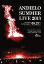 【DVD】Animelo Summer Live 2013 -FLAG NINE- 8.25の画像