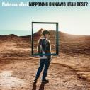 【アルバム】TV ラディアン ED「ちっとも知らなかった」収録アルバム NIPPONNO ONNAWO UTAU BEST2/NakamuraEmi アナログの画像