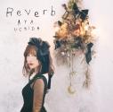 【主題歌】TV インフィニット・デンドログラム ED「Reverb」/内田彩 初回限定盤の画像