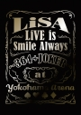 【Blu-ray】LiSA/LiVE is Smile Always~364+JOKER~at YOKOHAMA ARENA 完全生産限定版の画像