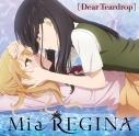 【主題歌】TV citrus ED「Dear Teardrop」/Mia REGINAの画像