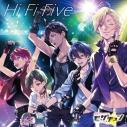 【キャラクターソング】真夜中アイドル!モザチュン Hi Fi Fiveの画像