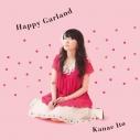 【マキシシングル】伊藤かな恵/5周年プロジェクト 第1弾 Happy Garlandの画像