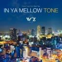 【サウンドトラック】IN YA MELLOW TONE × W'zの画像