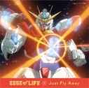 【主題歌】TV ガンダムビルドファイターズトライ OP「Just Fly Away」/EDGE of LIFE DVD付の画像
