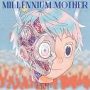 【アルバム】Mili/Millennium Mother 初回生産限定盤の画像