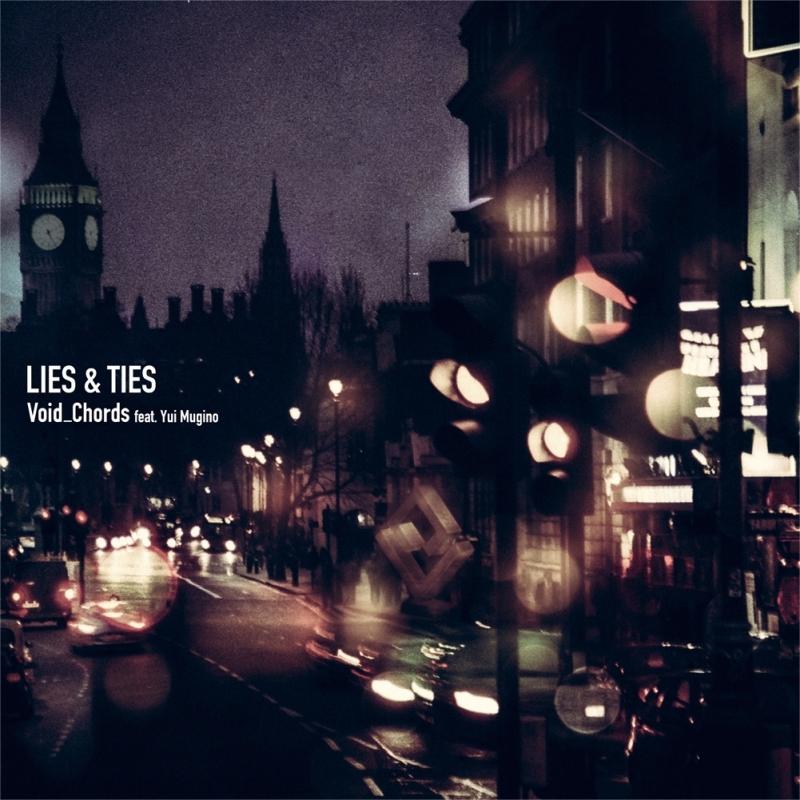 【主題歌】劇場版 プリンセス・プリンシパル Crown Handler OP「LIES&TIES」/Void_Chords feat. Yui Mugino