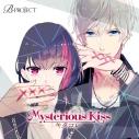【キャラクターソング】B-PROJECT キタコレ 2ndシングル「Mysterious Kiss」の画像