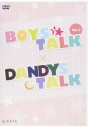 【DVD】BOYS★TALK 3/DANDYS・TALKの画像