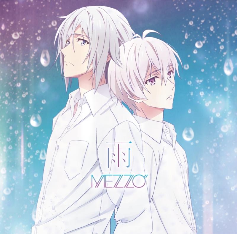 """【主題歌】TV アイドリッシュセブン 12話ED「雨」/MEZZO"""""""