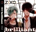 【ドラマCD】ZIX brilliantの画像