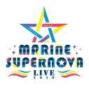 【チケット】MARINE SUPERNOVA LIVE 2019の画像