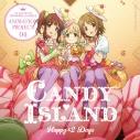 【キャラクターソング】THE IDOLM@STER CINDERELLA GIRLS ANIMATION PROJECT 04 CANDY ISLANDの画像
