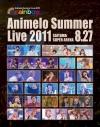 【Blu-ray】Animelo Summer Live 2011 -rainbow- 8.27の画像