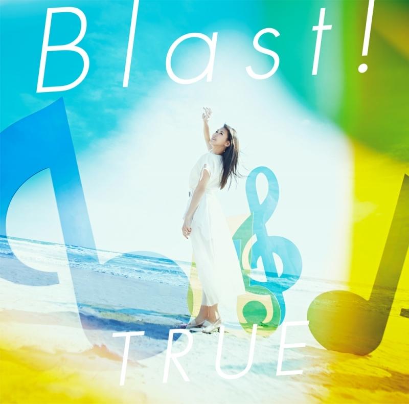 【主題歌】劇場版 響け!ユーフォニアム~誓いのフィナーレ~ 主題歌「Blast!」/TRUE