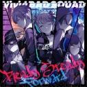 【キャラクターソング】アプリゲーム プロジェクトセカイ カラフルステージ! feat.初音ミク Vivid BAD SQUAD Ready Steady/Forwardの画像