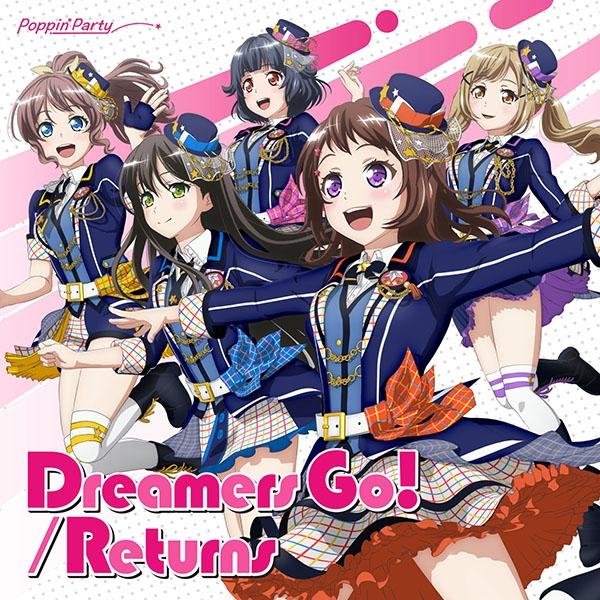 【キャラクターソング】BanG Dream! バンドリ! Poppin'Party Dreamers Go!/Returns 通常盤