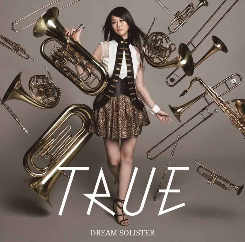 【主題歌】TV 響け!ユーフォニアム OP「DREAM SOLISTER」/TRUE アーティスト盤