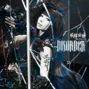 【主題歌】TV ビッグオーダー OP「DISORDER」/妖精帝國の画像