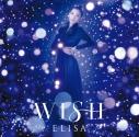 【主題歌】TV 銀河英雄伝説 Die Neue These 邂逅 ED「WISH」/ELISA 通常盤の画像
