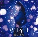 【主題歌】TV 銀河英雄伝説 Die Neue These 邂逅 ED「WISH」/ELISA 初回生産限定盤の画像