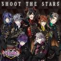 【主題歌】ゲーム 魔王さまをプロデュース!~七つの大罪 for GIRLS~ 主題歌「SHOOT THE STARS」の画像