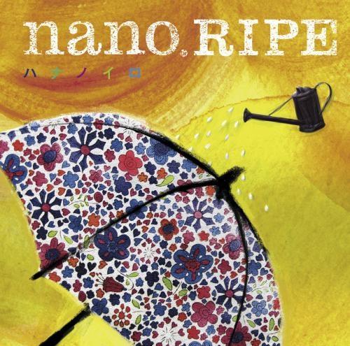 【主題歌】TV 花咲くいろは OP「ハナノイロ」/nano.RIPE
