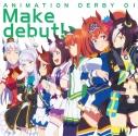 【主題歌】TV ウマ娘 プリティーダービー OP主題歌ANIMATION DERBY 01「Make debut!」/スピカの画像