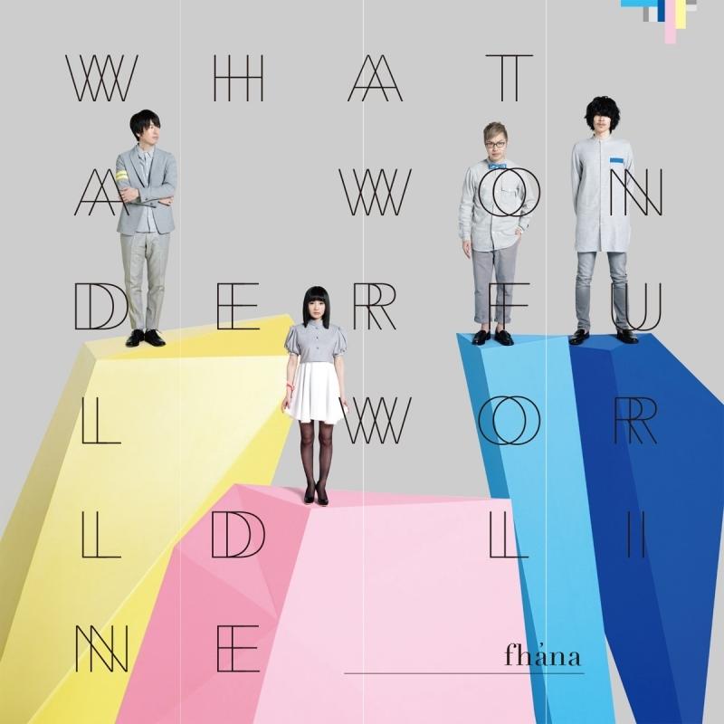 【アルバム】fhana/What a Wonderful World Line 通常盤