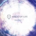 【主題歌】TV ジョーカー・ゲーム ED「DOUBLE」/MAGIC OF LiFE 初回限定盤の画像