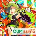 【アルバム】EXIT TUNES PRESENTS Gumissimo from Megpoid ―10th ANNIVERSARY BEST―の画像