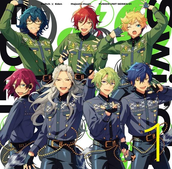 【キャラクターソング】あんさんぶるスターズ!! FUSION UNIT SERIES 01 Switch × Eden Majestic Magic