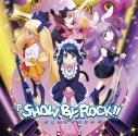 【キャラクターソング】P SHOW BY ROCK!! CDの画像
