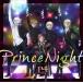 TV 王室教師ハイネ ED「Prince Night~どこにいたのさ!? MY PRINCESS~」/P4 with T