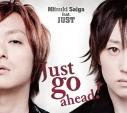 【アルバム】斎賀みつき feat.JUST/Just go ahead! アニメイト限定盤の画像