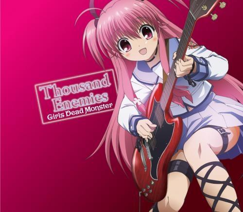 【主題歌】TV Angel Beats!-エンジェル ビーツ- 劇中歌「Thousand Enemies」/Girls Dead Monster